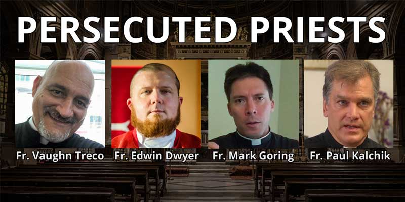 The Persecution of Faithful Priests