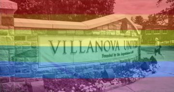 Villanova University Declares Support for LGBTQ+ Pride Month, Defying Catholic Teaching
