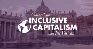 The Vatican's 'Council for Inclusive Capitalism'