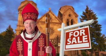 Archdiocese of Santa Fe Liquidating Over 700 Properties To Pay For Sex Abuse Settlements