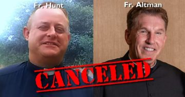 Hundreds of Priests Issue Statement Condemning the Cancellation of Fr. Altman and Fr. Hunt