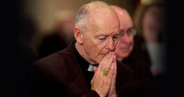 McCarrick Allegedly Prayed as He Sexually Abused Teen Boy