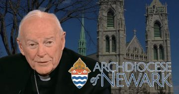 """Archdiocese of Newark """"Vicariously Liable"""" For Employing Theodore McCarrick"""